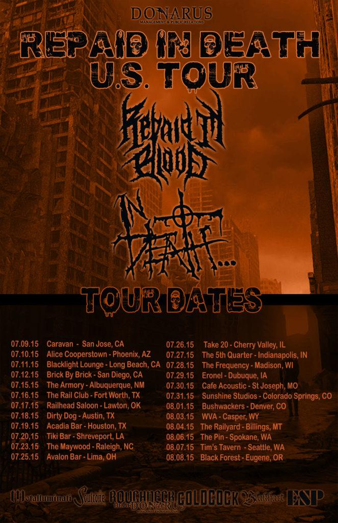 Repaid in Death Tour